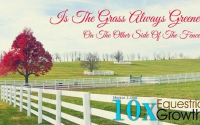 Is The Grass Always Greener On The Other side? Even Horses Think So.