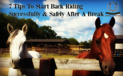 7 Tips To Start Back Riding Successfully After A Break